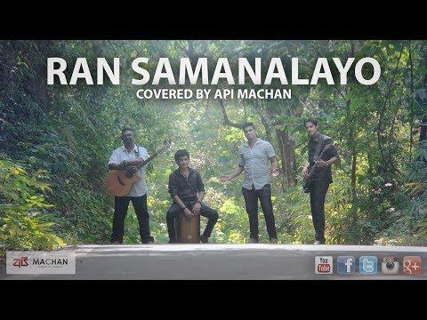 Ran Samanalayo Covered by Api Machan