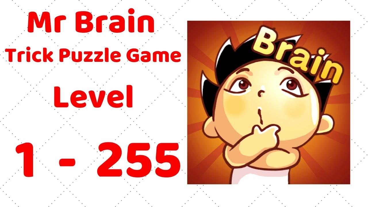 Mr Brain Trick Puzzle Game Level 1 255 Walkthrough Solution