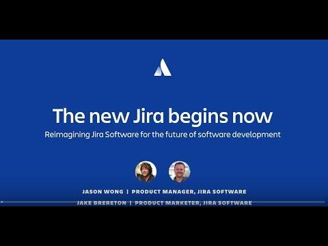 (2018) Webinar: The new Jira begins now