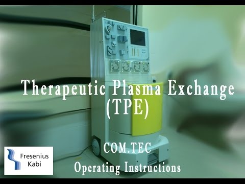 How to do  Therapeutic plasma exchange using Fresenius Kabi COM.TEC machine