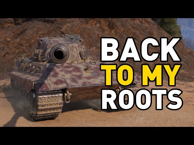 World of Tanks || BACK TO MY ROOTS!