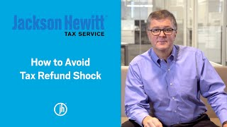 Avoid Tax Refund SHOCK This Tax Season