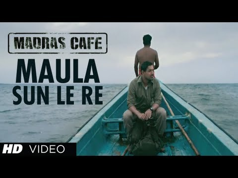 Maula Sun Le Re Song Madras Cafe | John Abraham, Nargis Fakhri | Papon