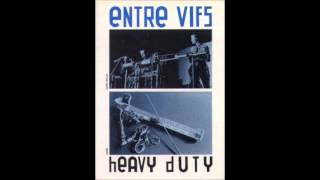 Entre Vifs - Wire To Twist Again