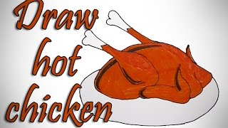 How to Draw Hot Chicken