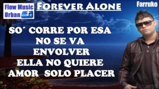 Forever alone con letra - Farruko