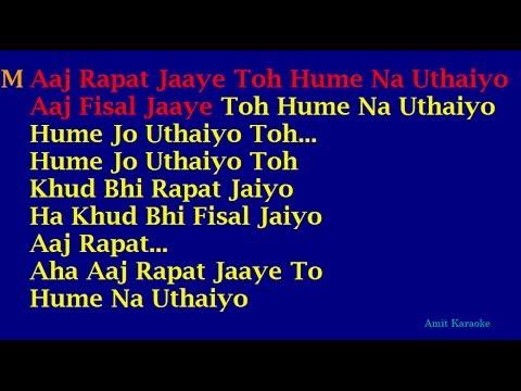 Aaj Rapat Jaaye - Kishore-Aasha Duet Hindi Full Karaoke with Lyrics