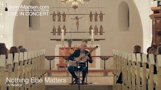 Nothing Else Matters (Metallica) played by Soren Madsen
