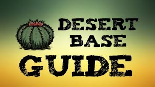 [DST] Why Deserts are the BEST Base Location on the Surface!
