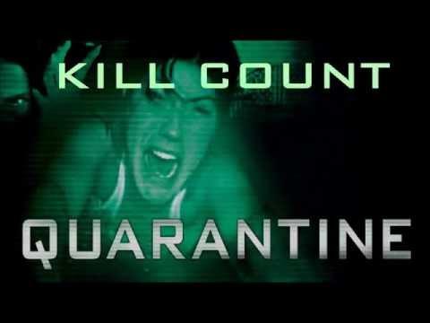 Quarantine (2008) Kill Count HD