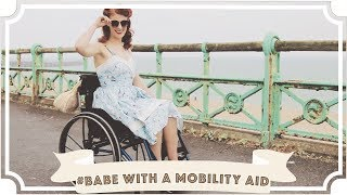 #BabeWithAMobilityAid Lookbook [CC]