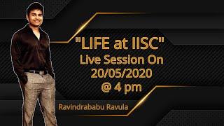 Live Session On Life At   Sc   Sc Bangalore Ravindrababu Ravula