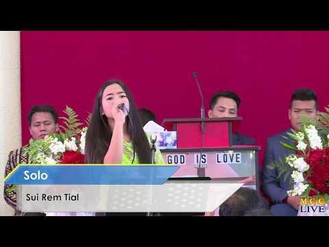 Solo: Sui Rem Tial || Nunnak Pek Tiang An Dawt ||