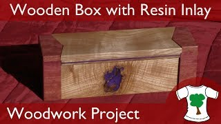 Woodwork Project: Wooden Box With Resin Inlay