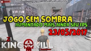 H1Z1- JOGO SEM SOMBRA / AUMENTANDO SEU FPS EM 30% / PLAY WITH NO SHADOW INCREASING YOUR FPS