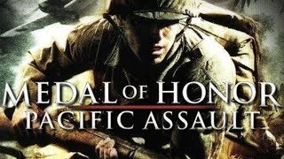 Medal of Honor: Pacific Assault. Full campaign
