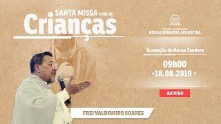 Santa Missa com as crianças - 18/08/19 - 09h00 -  Frei Valdo - Catedral de Montes Claros