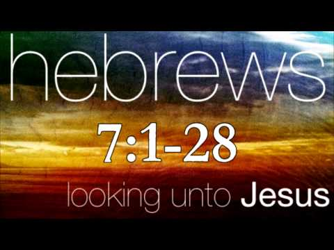 Hebrews 7 Bible Study - Calvary Chapel Deerfield Beach