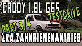 Caddy 1.8l PG G65 G-Lader ZRA/Zahnriemenantrieb - Testdrive - Part 3/4 | G65-LADER.DE