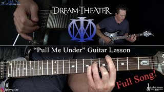 Pull Me Under Guitar Lesson (Full Song) - Dream Theater
