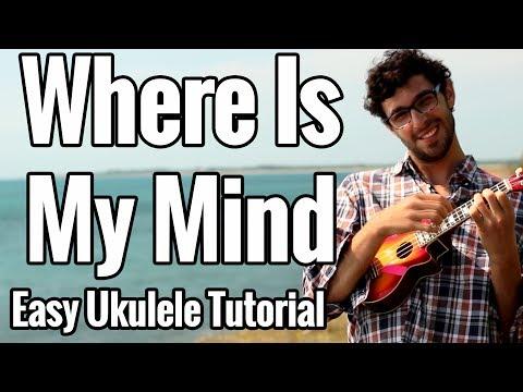 The Pixies - Where Is My Mind - Ukulele Tutorial Easy