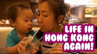 Life In Hong Kong Again