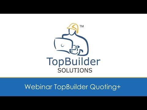 Partner Webinar: An Introduction to TopBuilder Quoting+