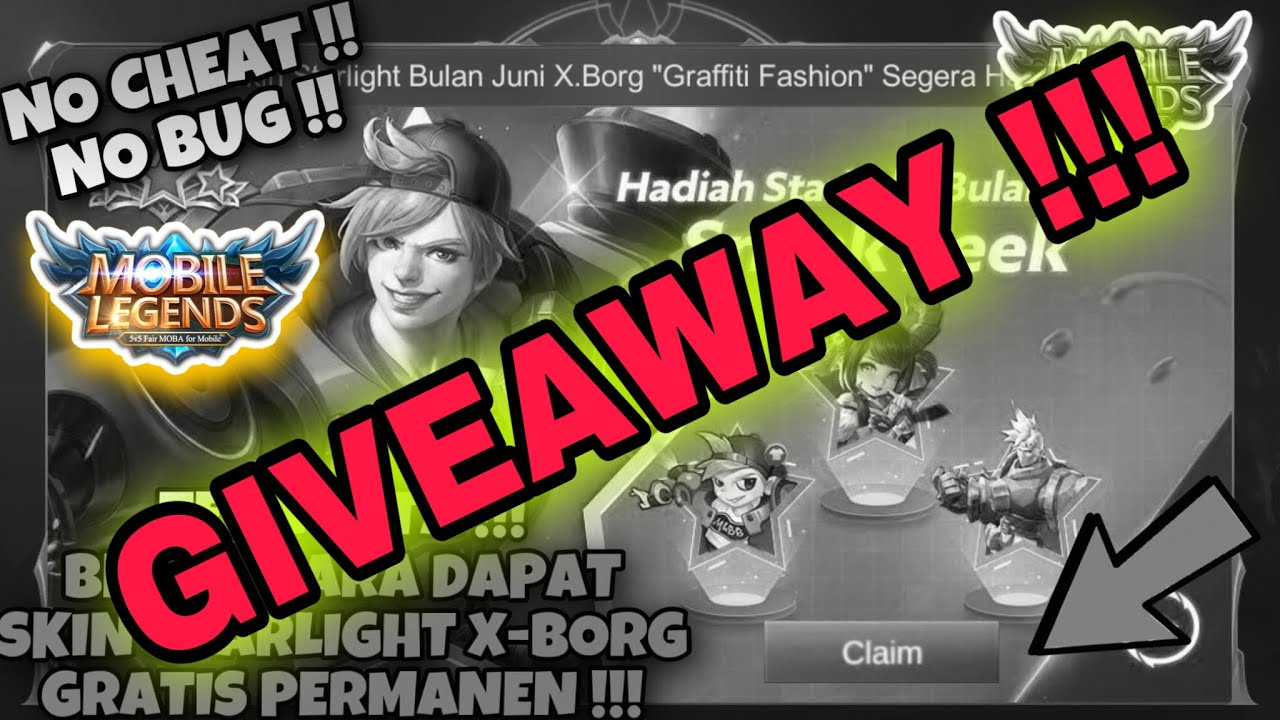 PEMENANG SKIN XBORG  GRAFFITI FASHION STARLIGHT BULAN JUNI !! Giveaway Mobile Legends