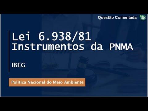 Lei 6938/81 - Instrumentos da PNMA - Correção de questão #3 - IBEG