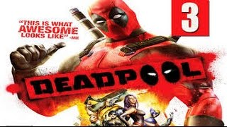 Deadpool gameplay part 3