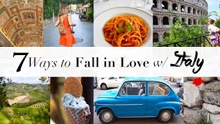 7 Ways to Fall in Love w/ Italy | ANNEORSHINE in Italy