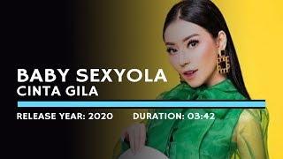 Download lagu Baby Sexyola - Cinta Gila (Lyric)