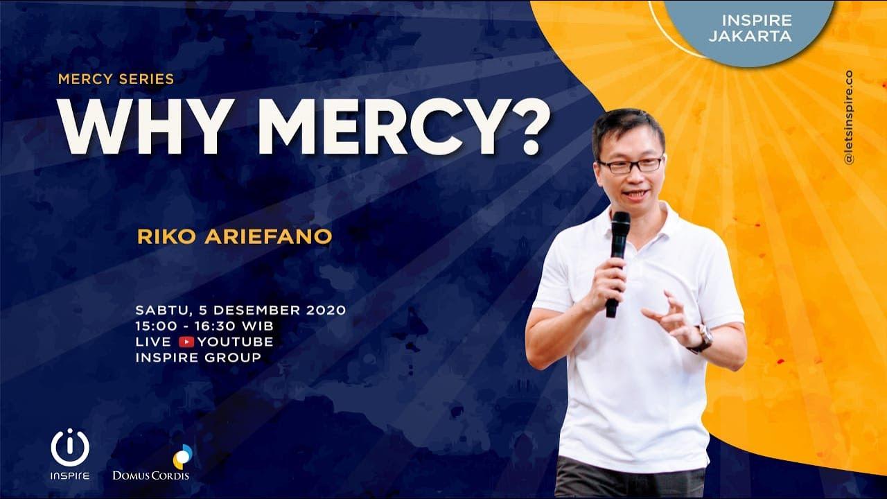 Inspire Jakarta | Why Mercy?