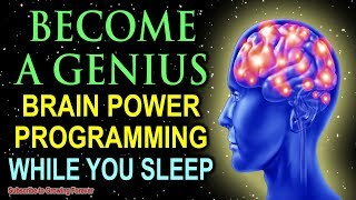 Become A GENIUS While You Sleep! Genius Mindset Affirmations For Epic Mind And Brain Power!