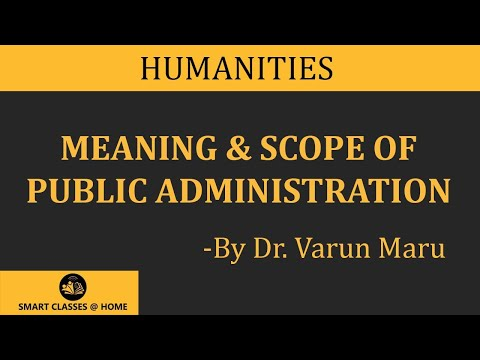 Meaning & Scope of Public Administration BA II Year