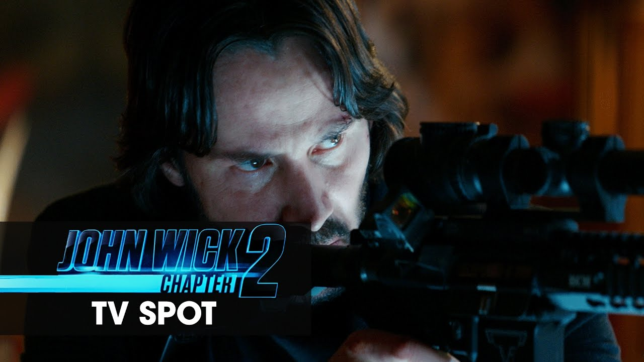 John Wick Chapter 2 2017 Movie Official Tv Spot Relit Youtube