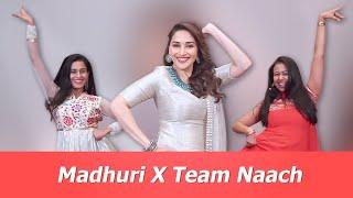 Madhuri Dixit X Team Naach | Dream Come True!