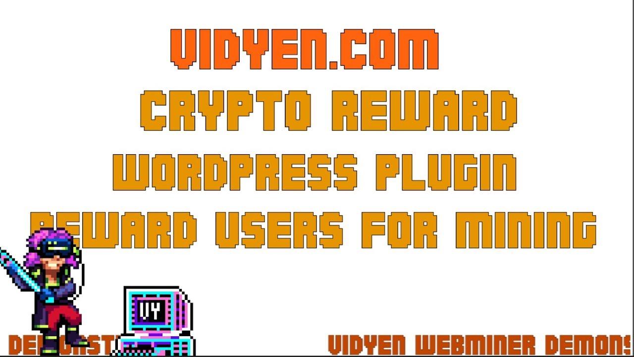 VidYen Crypto Reward System – WordPress plugin | WordPress org