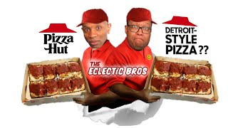 PIZZA HUT DETROITSTYLE PIZZA?? Should you RISK your MONEY?  Tasted. Tested. Reviewed.
