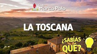 ¿Sabías qué...? La Toscana: Arte, romanticismo y bellos paisajes