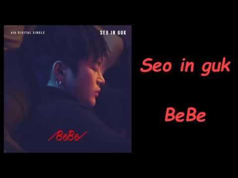 Seo in guk - BeBe (Romanization Lyrics)