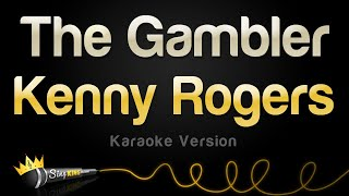 Kenny Rogers - The Gambler (Karaoke Version)