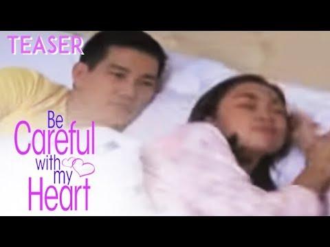 "TUESDAY, FEBRUARY 4 SA ""BE CAREFUL WITH MY HEART"" :)"