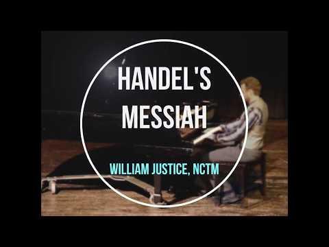 Handel's Messiah w/ Piano Accompaniment (Hallelujah Chorus) - William Justice