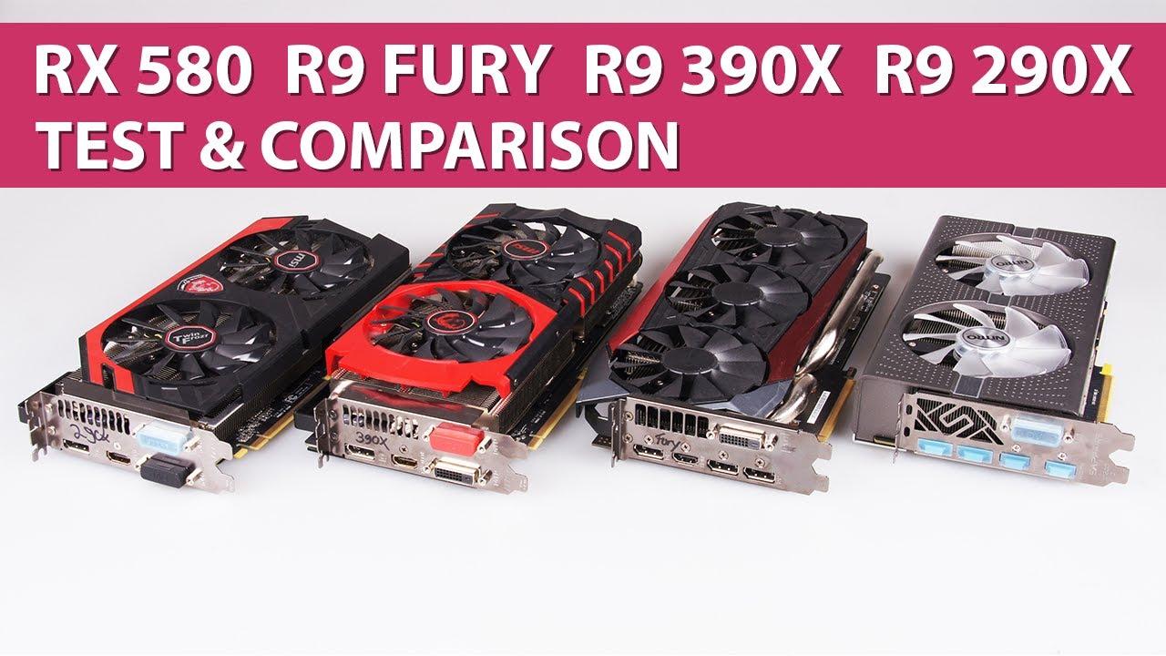 AMD Radeon RX 580 vs  R9 Fury vs  R9 390X vs  R9 290X Test & Graphics  Comparison