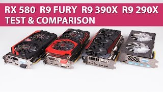 AMD Radeon RX 580 vs. R9 Fury vs. R9 390X vs. R9 290X Test & Graphics Comparison