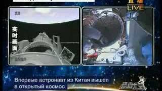 1-st Chinese Astronaut in open Cosmos - 27 September 2008 TV