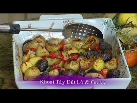 Khoai Tây Đút Lò Và Gravy - Xuân Hồng