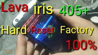 Lava iris 405+ Hard Reset Factory Nepal
