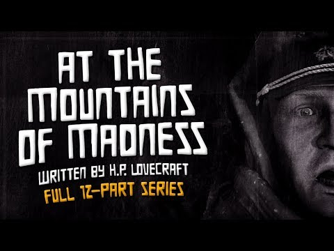 """At the Mountains of Madness"" H.P. Lovecraft Full Free Unabridged Audiobook"